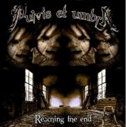 PULVIS ET UMBRA - Reaching the End