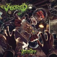 "ABORTED ""Retrogore"" 2016"