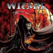 """WIZARD """"Trail Of Dead"""""""