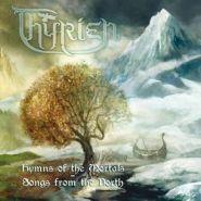 """THYRIEN """"Hymns Of The Mortals"""""""