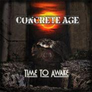 CONCRETE AGE - Time To Awake